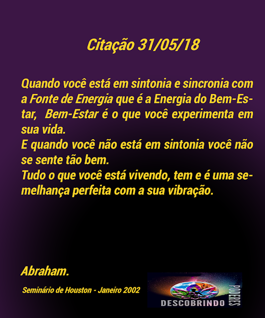 Citação Diária Abraham Hicks - Citação do Dia 31/05/2018
