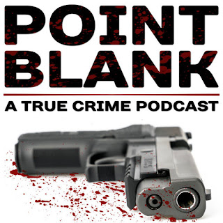 Point Blank: A True Crime Podcast
