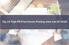 Top 15 High PR Free Forum Posting sites List Of 2018