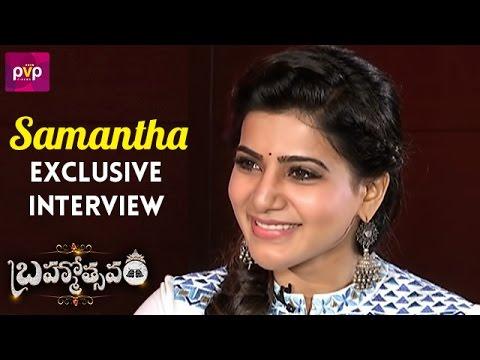Samantha Interview - Brahmotsavam