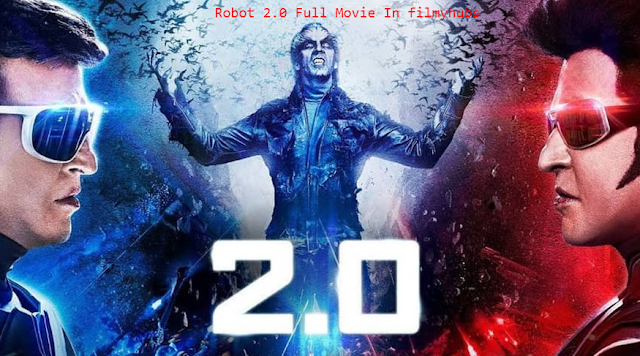 Robot 2.0 Full Hindi Movie Download In HD Print