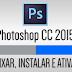 Como baixar e ativar Photoshop CC 2015