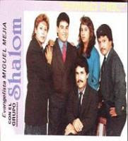 Miguel Mejia y El Grupo Shalom-Amigo Fiel-