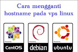 Cara mengganti hostname pada vps linux