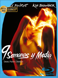 9 Semanas y Media 1986 HD [1080p] Latino [GoogleDrive] DizonHD