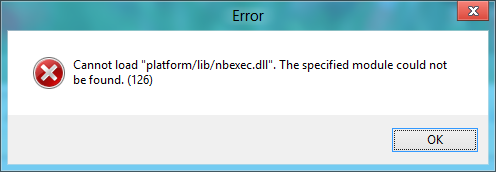"Cannot load ""platform/lib/nbexec.dll"". The specified module could not be found.(126)"