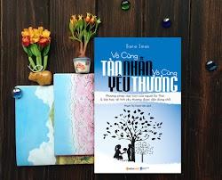 #Review Sách Vô cùng Tàn Nhẫn Vô cùng Yêu Thương