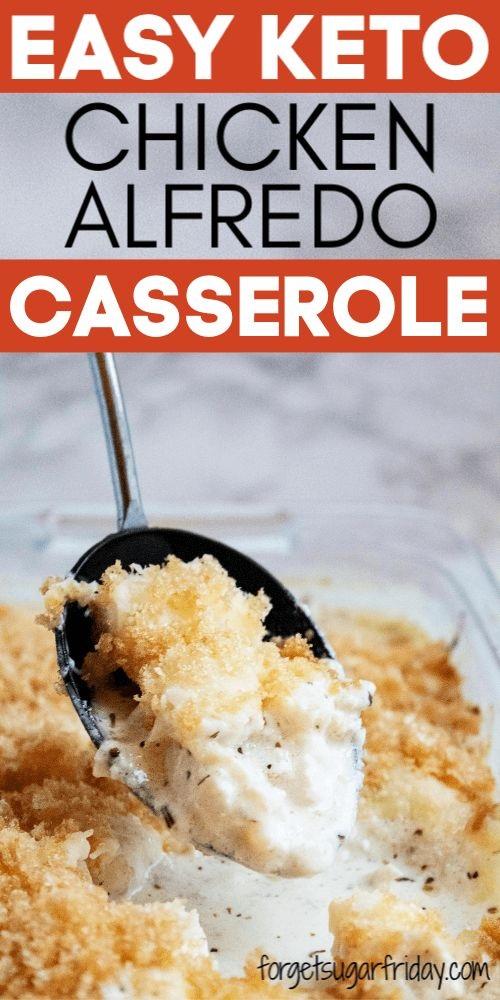 Keto Cheesy Chicken Alfredo Casserole