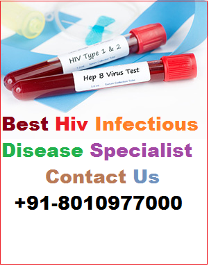 Best hiv infectious disease specialist in Civil Lines | +91-8010977000