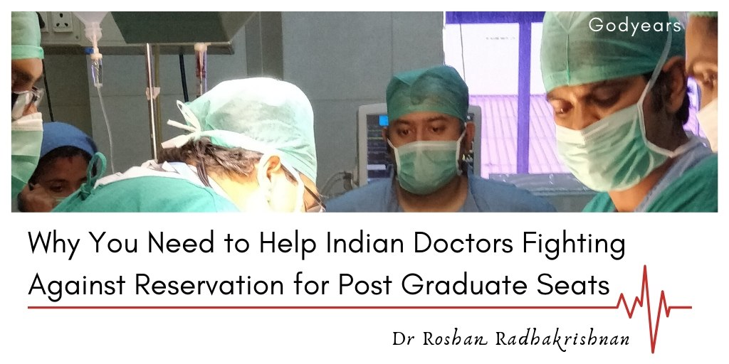 Why you need to support Indian doctors fighting the reservation policy for post graduate seats
