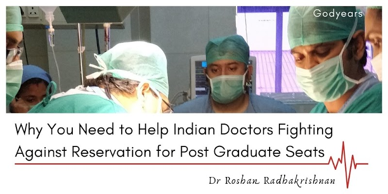 Why You Need to Help Doctors Fighting Against the Reservation Policy for Post Graduate Seats #MurderOfMerit