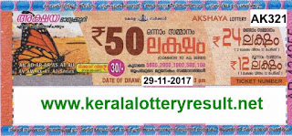 KERALA LOTTERY, kl result yesterday,lottery results, lotteries results, keralalotteries, kerala lottery, keralalotteryresult, kerala lottery result, kerala lottery result live,   kerala lottery results, kerala lottery today, kerala lottery result today, kerala lottery results today, today kerala lottery result, kerala lottery result 29-11-2017, Akshaya   lottery results, kerala lottery result today Akshaya, Akshaya lottery result, kerala lottery result Akshaya today, kerala lottery Akshaya today result, Akshaya kerala lottery   result, AKSHAYA LOTTERY AK 321 RESULTS 29-11-2017, AKSHAYA LOTTERY AK 321, live AKSHAYA LOTTERY AK-321, Akshaya lottery, kerala lottery today   result Akshaya, AKSHAYA LOTTERY AK-321, today Akshaya lottery result, Akshaya lottery today result, Akshaya lottery results today, today kerala lottery result   Akshaya, kerala lottery results today Akshaya, Akshaya lottery today, today lottery result Akshaya, Akshaya lottery result today, kerala lottery result live, kerala lottery   bumper result, kerala lottery result yesterday, kerala lottery result today, kerala online lottery results, kerala lottery draw, kerala lottery results, kerala state lottery today,   kerala lottare, keralalotteries com kerala lottery result, lottery today, kerala lottery today draw result, kerala lottery online purchase, kerala lottery online buy, buy kerala   lottery online