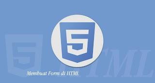 Tutorial HTML - Membuat Form di HTML