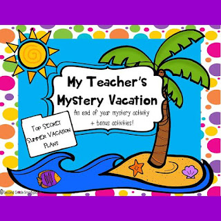 https://www.teacherspayteachers.com/Product/My-Teachers-Mystery-Vacation-An-End-of-Year-Activity-1209473