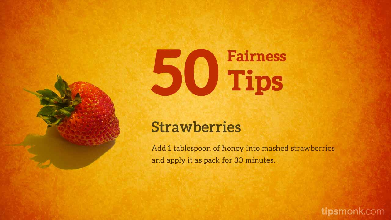 Amazing fairness tips for fair skin with strawberries