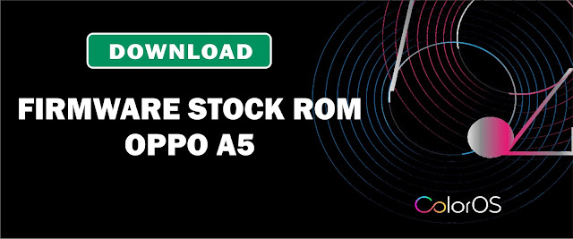 Download Firmware Stock ROM Oppo A5 CPH1809EX