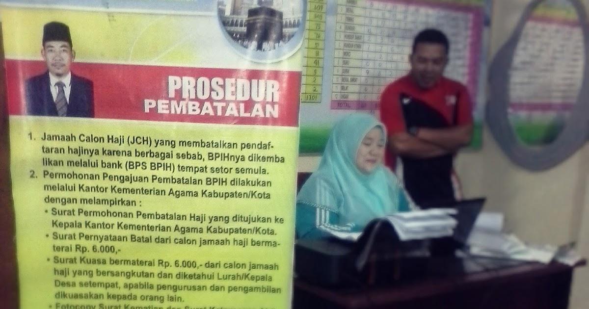 Surat Permohonan Pembatalan Haji Dari Ahli Waris - Kuora s