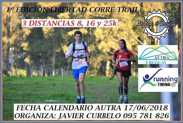 25k 16k 8k Libertad Corre trail (Libertad - San José, 17/jun/2018)