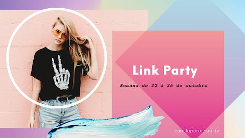 Link Party - Semana de 22 à 26 de outubro
