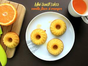 Mini bundt cakes vanille, orange et fleur d'oranger
