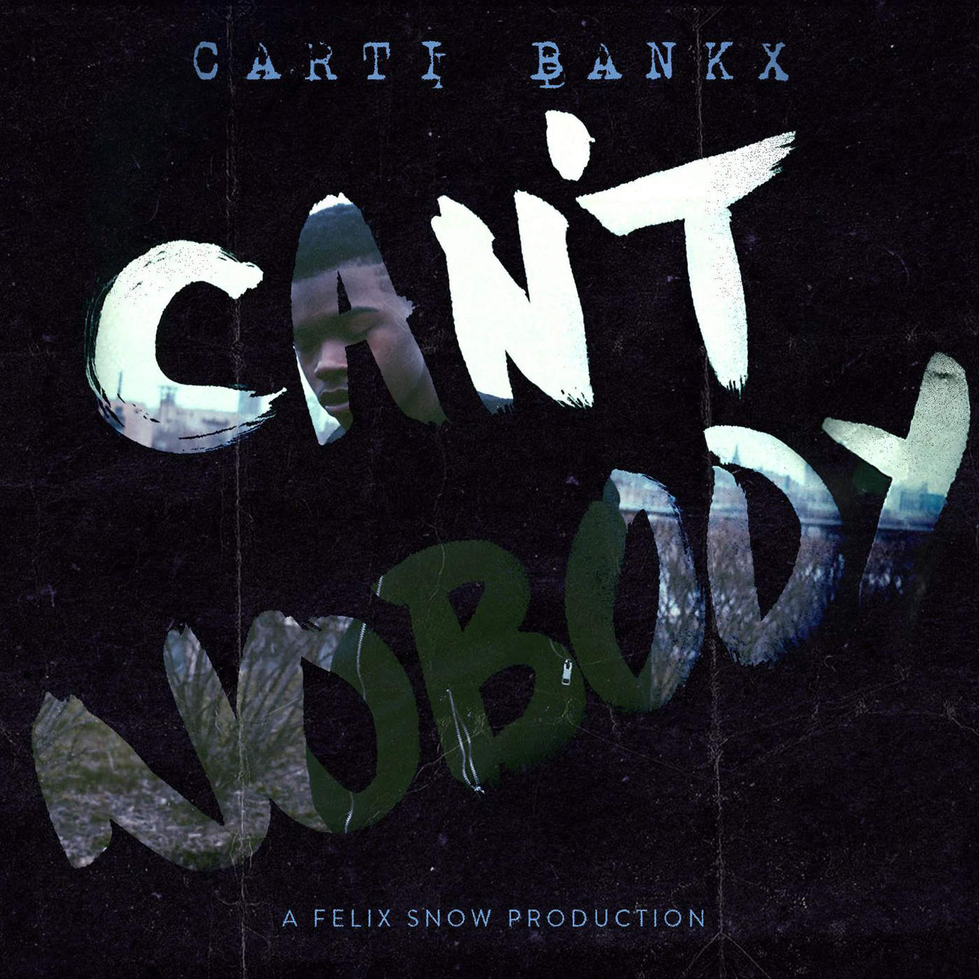 Felix Snow - Can't Nobody (feat. Carti Bankx) - Single