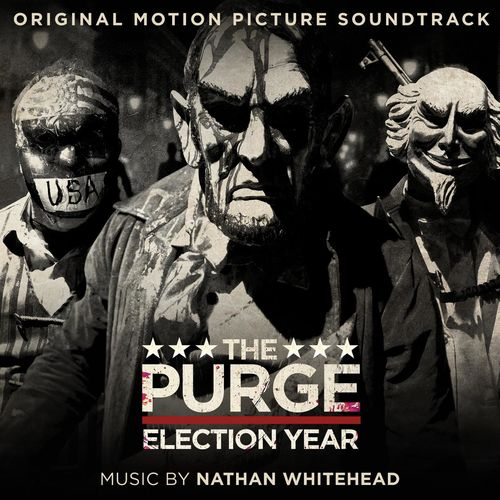 Trilha sonora que aumenta sua adrenalina | The Purge: Election Year (Original Motion Picture Soundtrack)