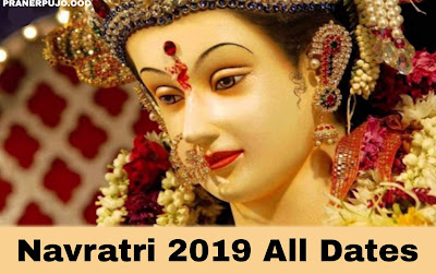 Chaitra Navratri Dates 2019 | Navratri 2019 Dates or Vasant Navratri 2019 Dates