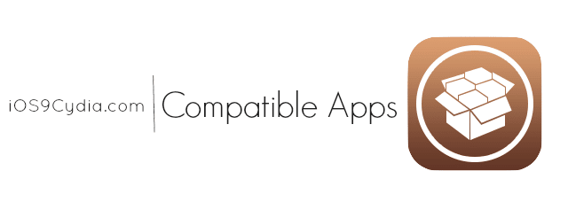 Cydia iOS 9 Compatible Tweaks- Cydia Apps Download