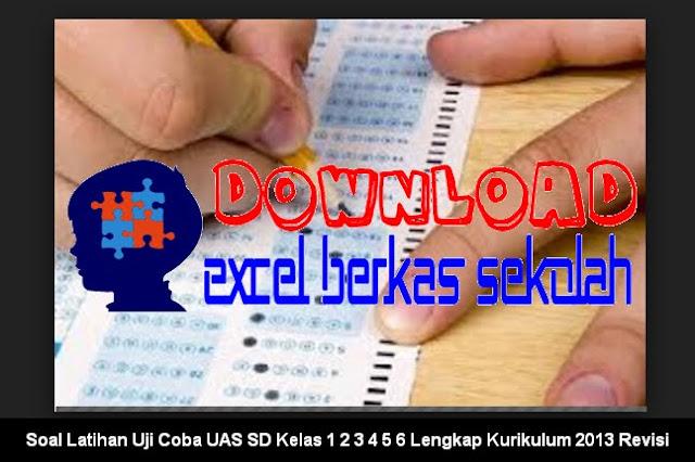 Download Soal Latihan Uji Coba UAS SD Kelas 1 2 3 4 5 6 Lengkap Kurikulum 2013 Revisi