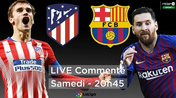 FC Barcelona vs Atletico Madrid match en direct