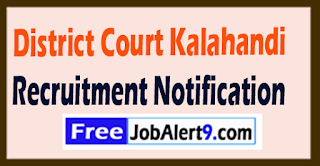 District Court Kalahandi Recruitment Notification 2017 Last Date 16-08-2017