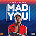 New Video: Runtown - Mad Over You