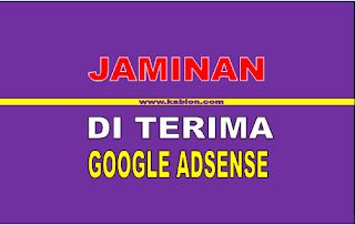 Faktor jaminan diterima mendaftar google adsense