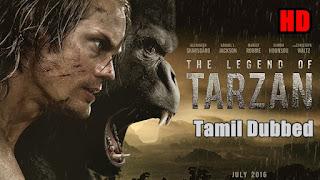 [2016] The Legend of Tarzan HD Tamil Dubbed Movie Online | The Legend of Tarzan Tamil Full Movie