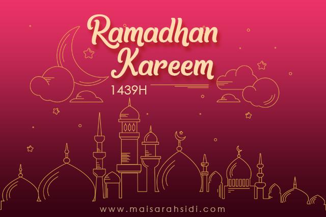 Ramadhan yang Dirindui Kini Kembali