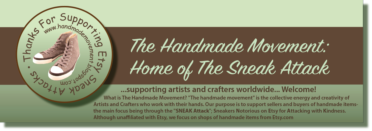 The Handmade Movement: Home of The Sneak Attack