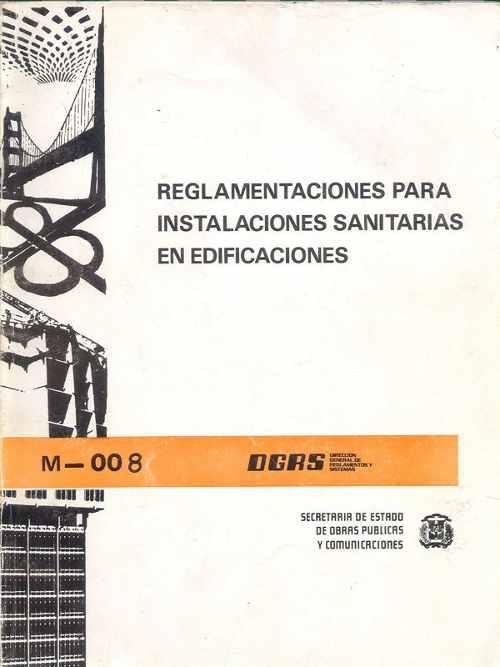Reglamento de Diseño y Construcción de Instalaciones Sanitarias en Edificaciones.