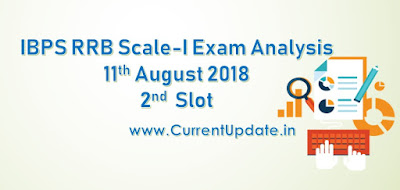 IBPS RRB PO Prelims Exam Analysis 11th August 2018 2nd Slot Review