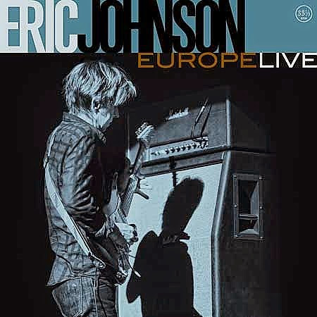 Eric Johnson announces Summer Tour in support of 'Europe Live'