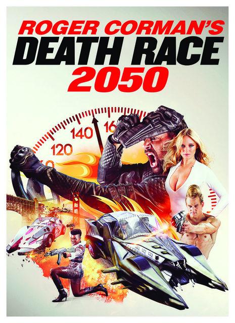 Roger Corman s : Death Race 2050 (2017) ซิ่งสั่งตาย 2050