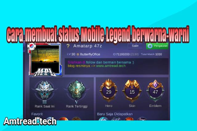 Merubah tulisan status profil mobile legend menjadi berwarna-warni