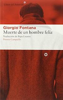 """""""Muerte de un hombre feliz"""" - Giorgio Fontana"""