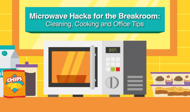 Microwave Hacks For The Breakroom Cleaning Cooking And