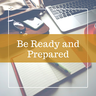 Be Ready and Prepared