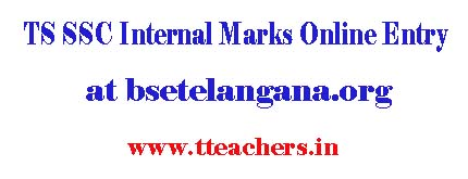 TS SSC/10th Internal Marks Online Entry at bsetelangana.org