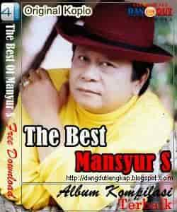 Download kumpulan lagu dangdut lawas koleksi Mansyur S mp3
