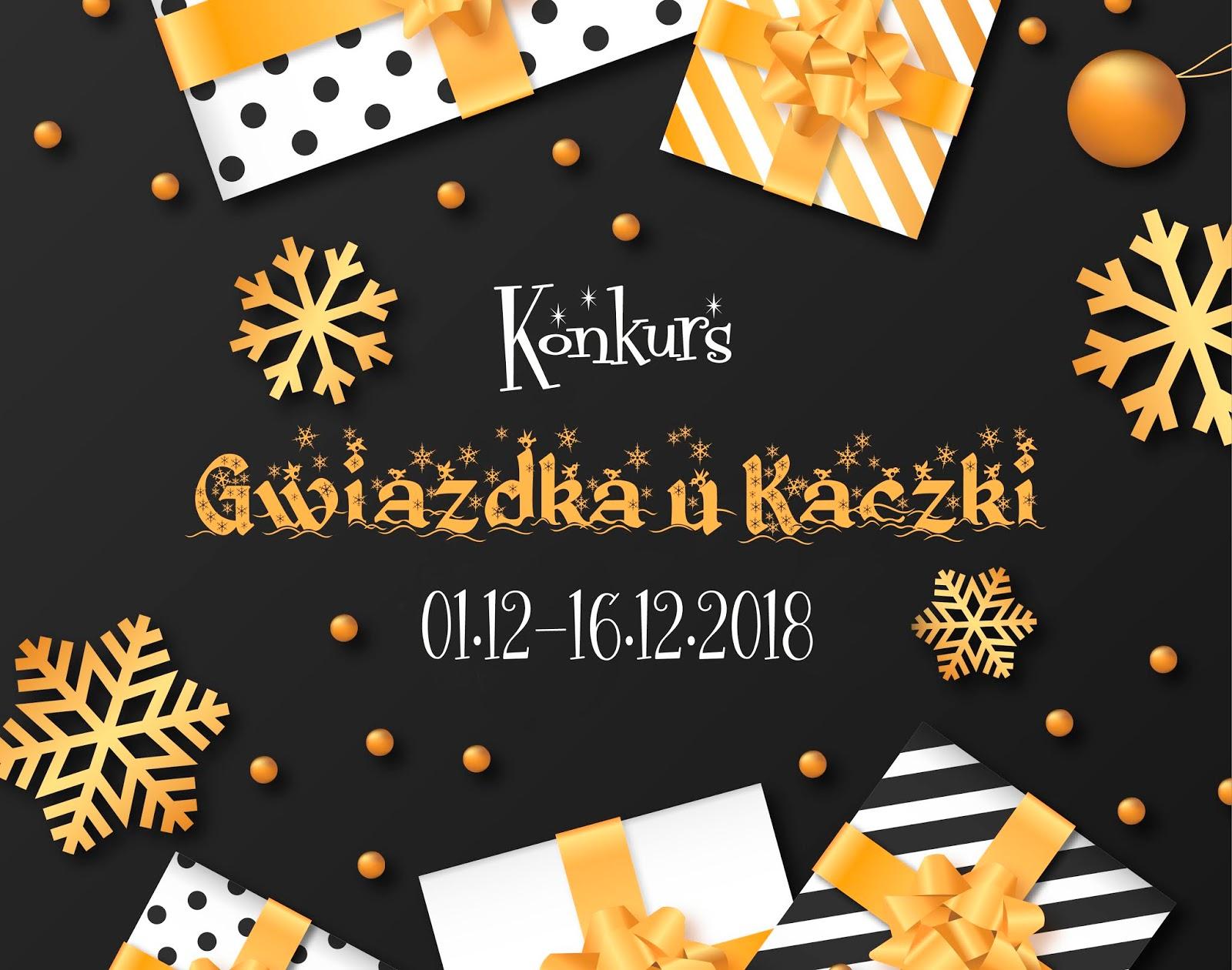 Konkurs Gwiazdka u Kaczki już po raz szósty - 2 zestawy do wygrania