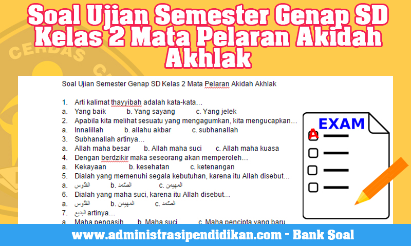 Download Soal Ujian Semester Genap SD Kelas 2 Mata Pelaran Akidah Akhlak