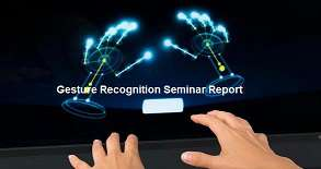 Best Seminar Reports on Hand Gesture Recognition | PDF | PPT