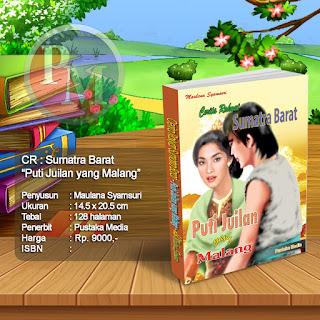 CR : SUMATERA BARAT Puti Juilan Yang Malang  | Rp. 9.000,-